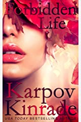 Forbidden Life (The Forbidden Trilogy Book 3) Kindle Edition