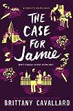 The Case for Jamie (Charlotte Holmes Novel)