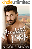 Accidental Protector: A Marriage Mistake Romance (Marriage Mistake Standalone Novels)