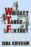 Whiskey Tango Foxtrot - The Further Adventures of Constable Mavis Upton