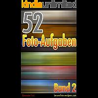 52 Foto-Aufgaben: Band 2