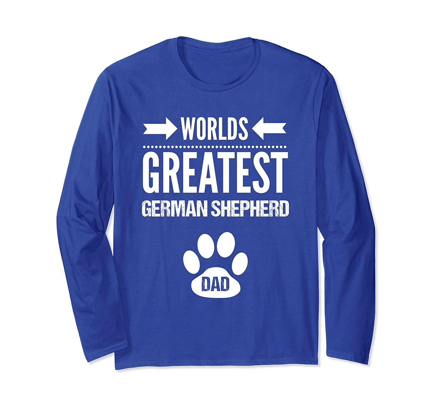 Worlds Greatest German Shepherd Dog Dad Long Sleeve Shirt-TH