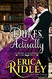 Dukes, Actually: A Regency Christmas Romance (12 Dukes of Christmas Book 5)