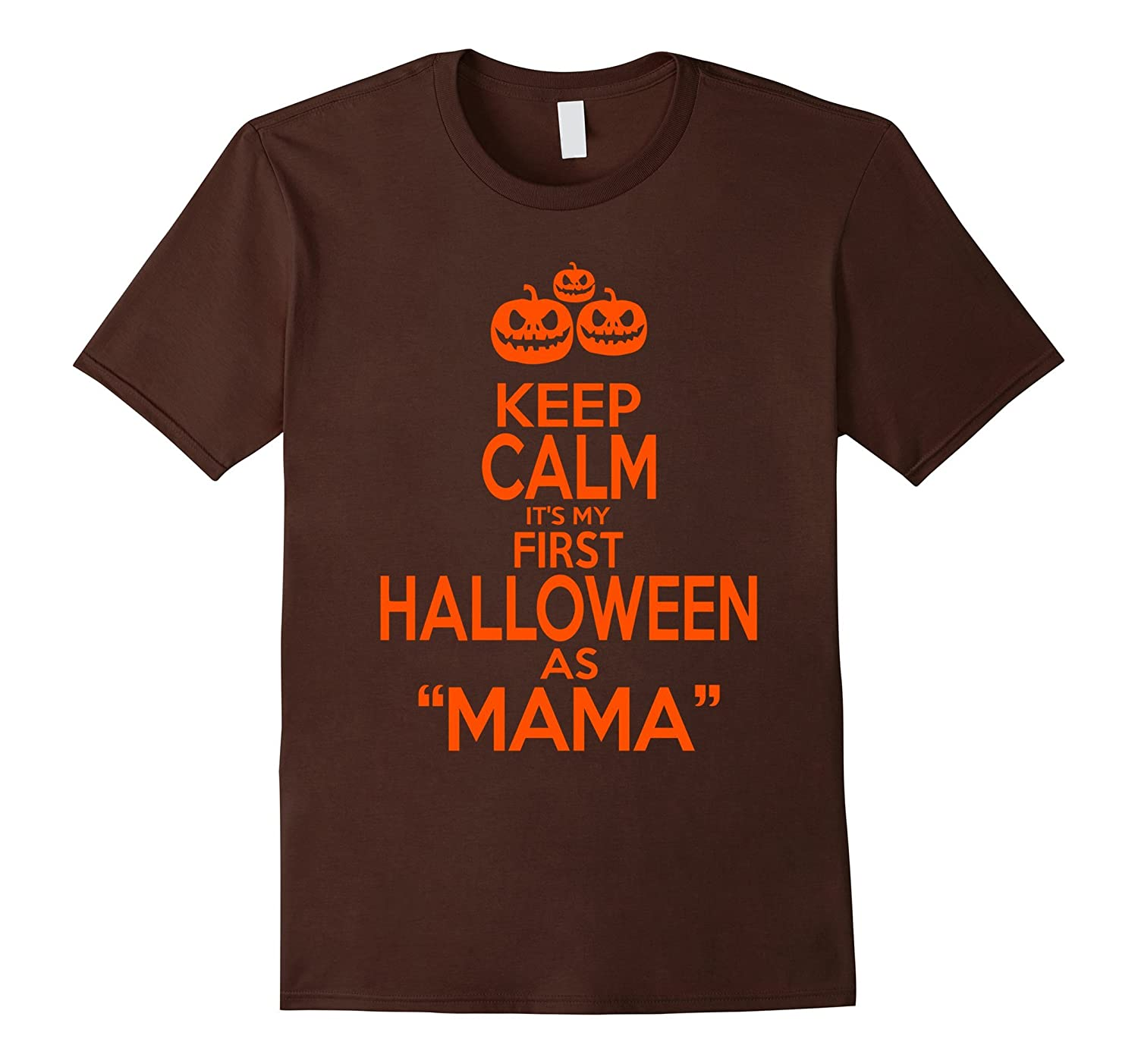 Its My First Halloween As MAMA T-shirt-RT