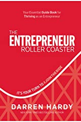 The Entrepreneur Roller Coaster: It's Your Turn to #jointheride Capa dura