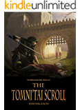 The Tomni'Tai Scroll (The Netherworld Gate Book 1)