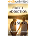 Sweet Addiction: A Romantic Comedy