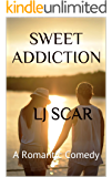 Sweet Addiction: A Romantic Comedy