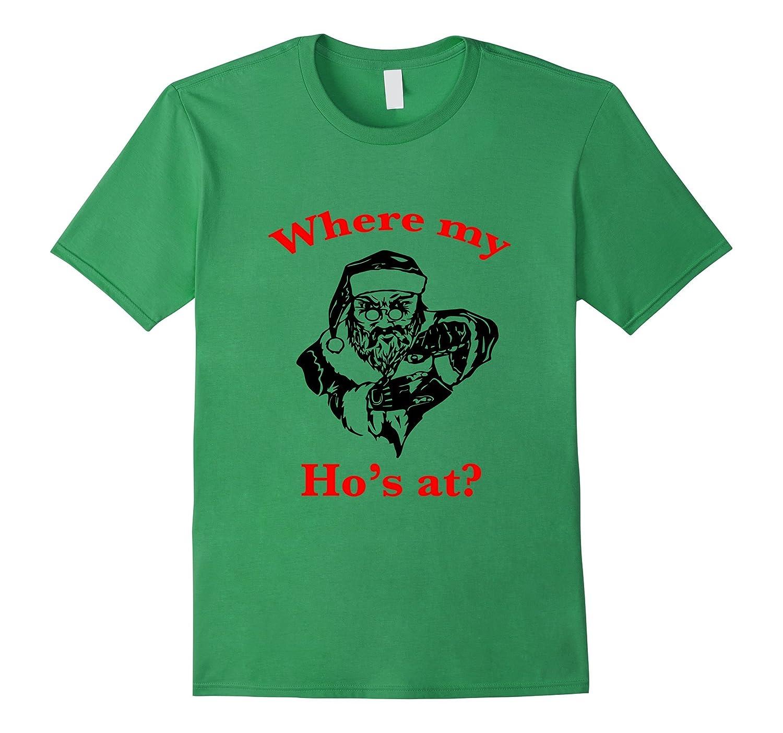 Funny Gangsta Santa Christmas T-Shirt / Where My Ho's At?-RT