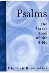 Psalms: The Prayer Book Of The Bible (English Edition) eBook Kindle