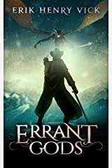 Errant Gods: A Dark Fantasy Novel (Blood of the Isir Book 1) Kindle Edition