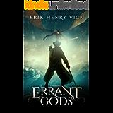 Errant Gods: A Dark Fantasy Novel (Blood of the Isir Book 1)