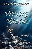 Viking Valor (The Viking Series Book 8)