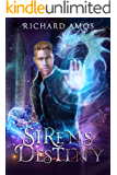Siren's Destiny (Dylan Rivers Chronicles Book 4)