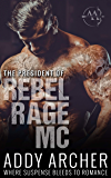 The President (of Rebel Rage MC Book 1) (English Edition)