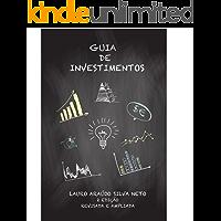 Guia de Investimentos. Planejando a Poupança Avaliando o Risco: Segunda Edição Revisada e Apliada