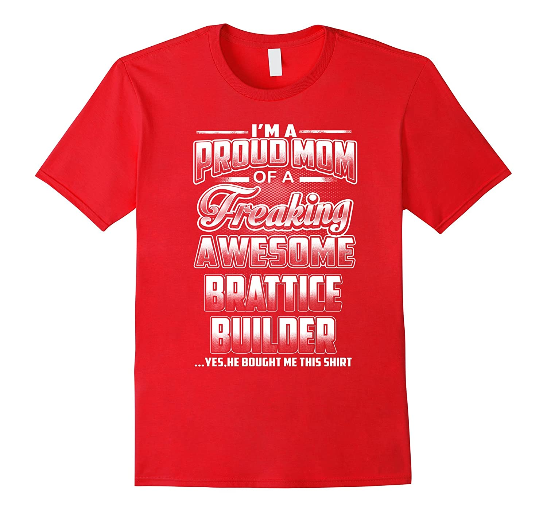 Brattice Builder Mom T-shirt-Art