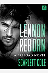 Lennon Reborn: A steamy, emotional rockstar romance (Preload Book 4)
