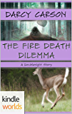 Doublesight: The Fire Death Dilemma (Kindle Worlds Short Story)