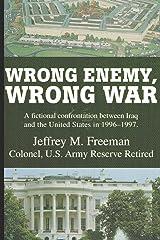 Wrong Enemy, Wrong War Paperback