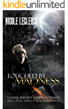 Touched by Madness (Erin Holland Series Book 1)