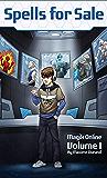 Spells for Sale: Magik Volume I (Magik Online Book 1)
