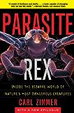 Parasite Rex: Inside the Bizarre World of Nature's Most Dangerous Creatures (English Edition)