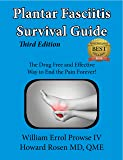 Plantar Fasciitis Survival Guide: The Ultimate