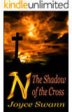 N: The Shadow of the Cross (N Book 2)