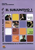 El subjuntivo 1 (Paso a Paso / Step by Step)