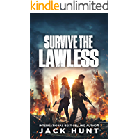 Survive the Lawless: A Post-Apocalyptic EMP Survival Thriller (A Powerless World Book 2)