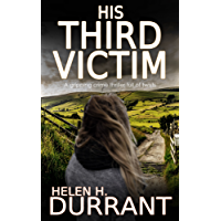 HIS THIRD VICTIM a gripping crime thriller full of twists (English Edition)