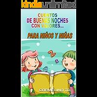 CUENTOS  DE BUENAS NOCHES  CON VALORES...: PARA NIÑOS Y NIÑAS (SUPERACION PERSONAL nº 2)