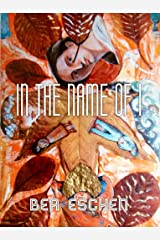 In The Name Of I Kindle Edition