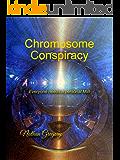 Chromosome Conspiracy: Everyone needs a personal MiB