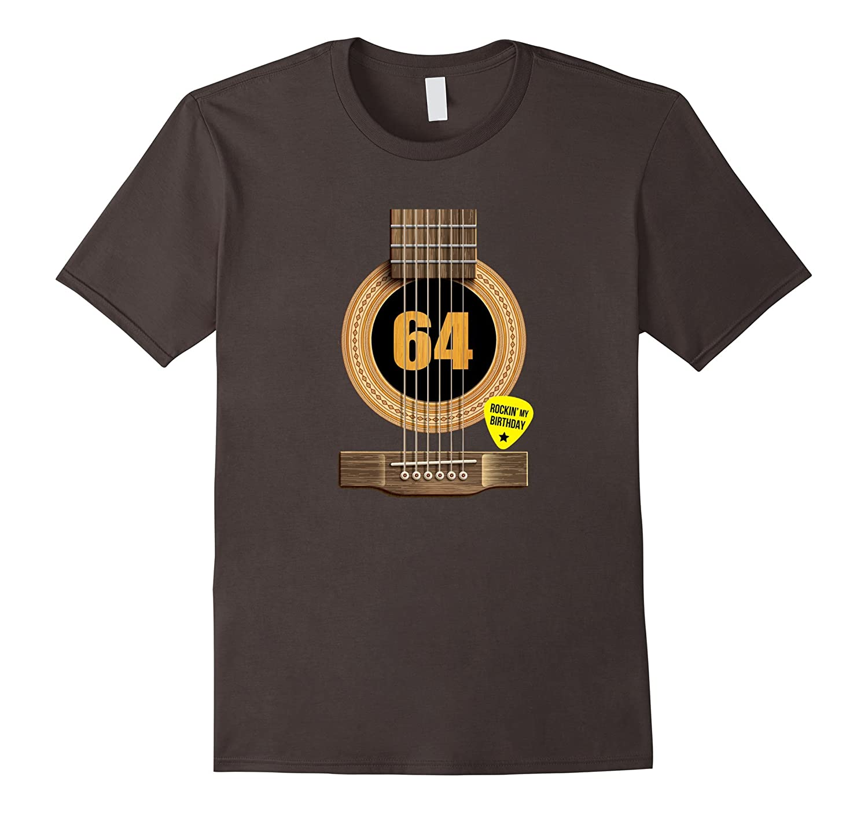 64th Birthday Shirt Rockin my day Best Gift for Guitar Lover