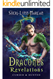 Dracones Revelations: Cursed & Hunted 2; Dark Dragon and Vampire Shifter ~ Paranormal/Fantasy Romance