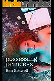 Possessing Princess