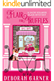 A Flair for Truffles (The Sadie Kramer Flair Mysteries Book 4)