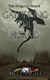 Gathering the Hoard (The Dragon's Hoard Book 5)