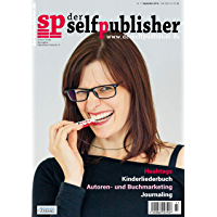 der selfpublisher 11, 3-2018, Heft 11, September 2018: Deutschlands 1. Selfpublishing-Magazin