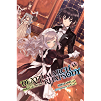 Death March to the Parallel World Rhapsody, Vol. 6 (light novel) (Death March to the Parallel World Rhapsody (light novel)) (English Edition)