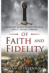 Of Faith and Fidelity (Hotspur Book 2) Kindle Edition