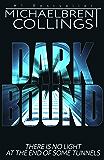 Darkbound: A Novel of Supernatural Horror
