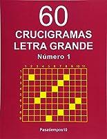 60 Crucigramas Letra Grande - N. 1: Volume