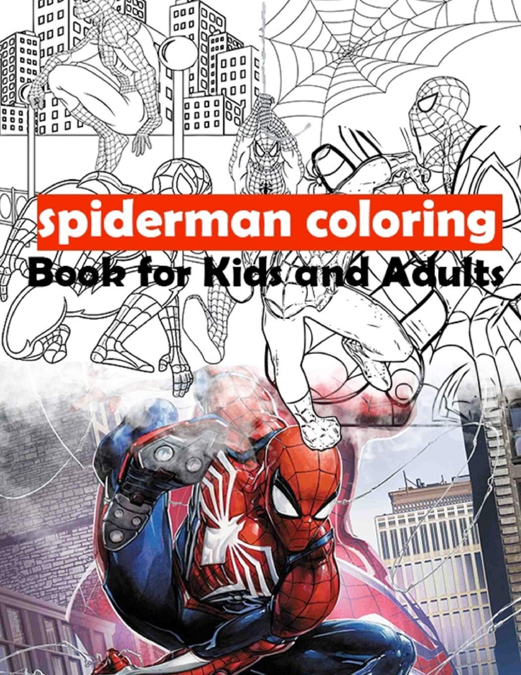 - Spiderman Coloring Book For Kids And Adults: Lane, Mrs Rebica