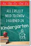 All I Really Need to Know I Learned From Kindergarten - NEW Classroom Motivational Poster