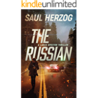 The Russian: American Assassin (Lance Spector Thrillers Book 2)