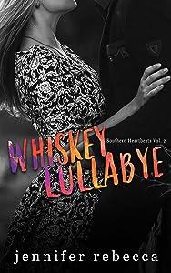 Whiskey Lullabye (Southern Heartbeats, Vol. 2)