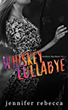 Whiskey Lullabye (Southern Heartbeats, Vol. 2)
